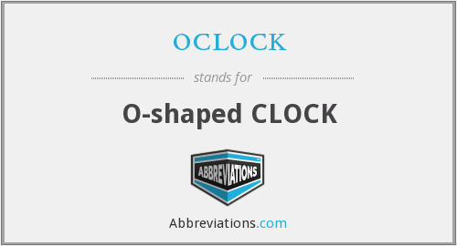oclock - O shaped clock