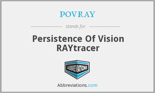 povray - persistence of vision raytracer