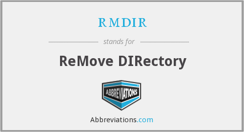 What does RMDIR stand for?