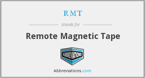 rmt - remote magnetic tape