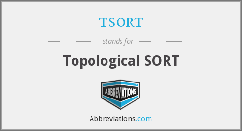 tsort - Topological SORT