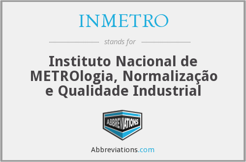 What does INMETRO stand for?