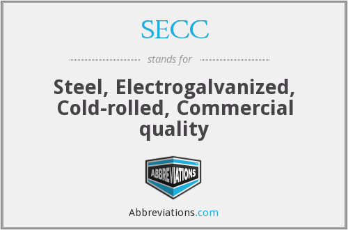 SECC - Steel, Electrogalvanized, Cold-rolled, Commercial quality