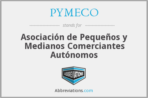 PYMECO - Asociación de Pequeños y Medianos Comerciantes Autónomos