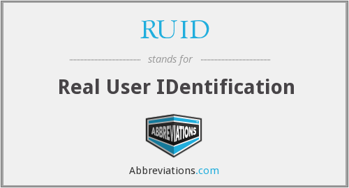 RUID - Real User IDentification