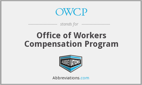 OWCP - Office of Workers Compensation Program