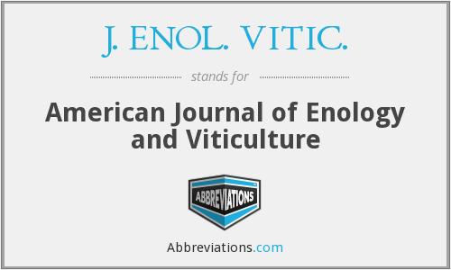 J. ENOL. VITIC. - American Journal of Enology and Viticulture