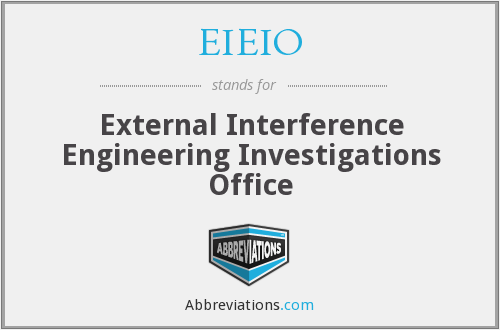 EIEIO - External Interference Engineering Investigations Office