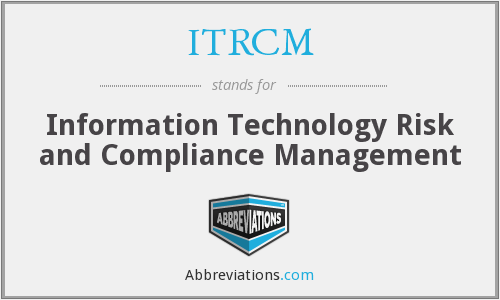 What does ITRCM stand for?