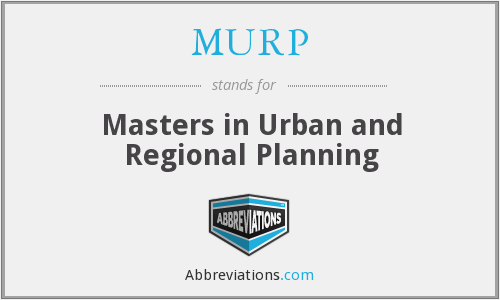 MURP - Masters in Urban and Regional Planning