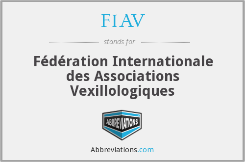 FIAV - Fédération Internationale des Associations Vexillologiques