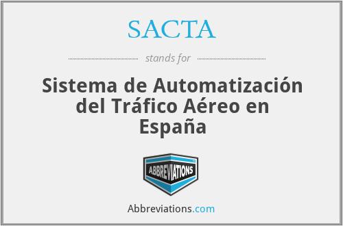SACTA - Sistema de Automatización del Tráfico Aéreo en España
