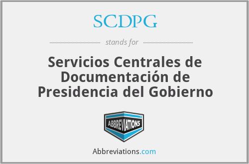 SCDPG - Servicios Centrales de Documentación de Presidencia del Gobierno