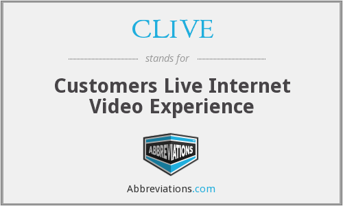 CLIVE - Customers Live Internet Video Experience