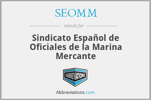SEOMM - Sindicato Español de Oficiales de la Marina Mercante