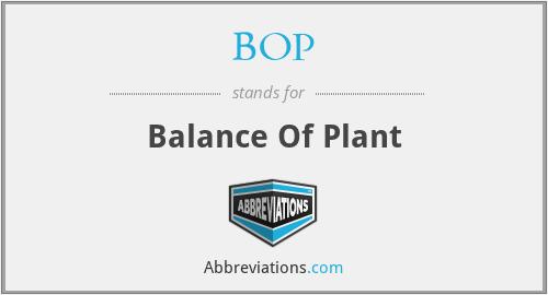 BOP - Balance Of Plant