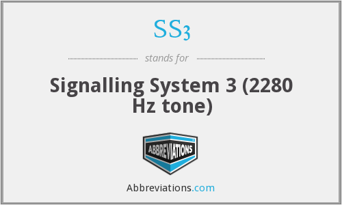 SS3 - Signalling System 3 (2280 Hz tone)