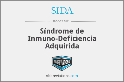 SIDA - Síndrome de Inmuno-Deficiencia Adquirida