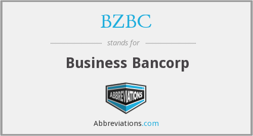 BZBC - Business Bancorp