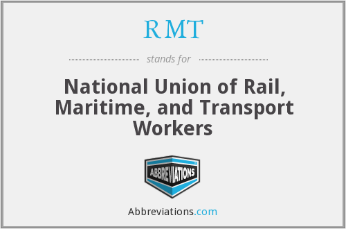 RMT - National Union of Rail, Maritime, and Transport Workers