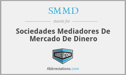 SMMD - Sociedades Mediadores De Mercado De Dinero
