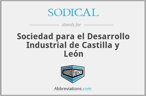 SODICAL - Sociedad para el Desarrollo Industrial de Castilla y León