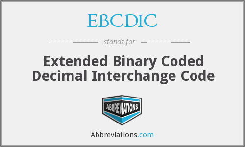 What does EBCDIC stand for?