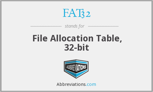 What does FAT32 stand for?