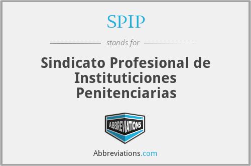 SPIP - Sindicato Profesional de Instituticiones Penitenciarias