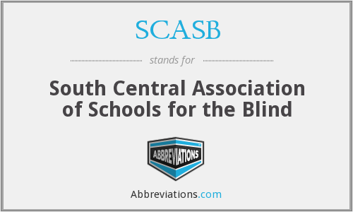 SCASB - South Central Association of Schools for the Blind