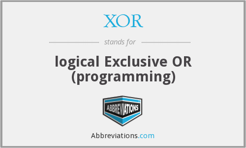 XOR - logical Exclusive OR (programming)