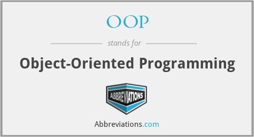 OOP - Object Oriented Programming
