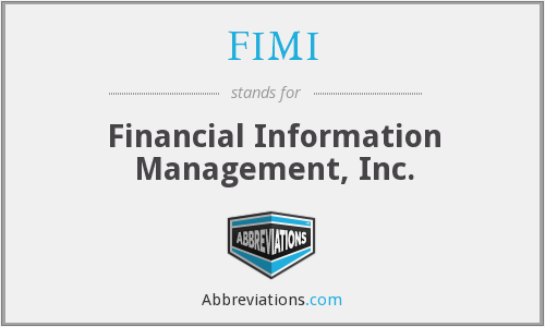 FIMI - Financial Information Management, Inc.