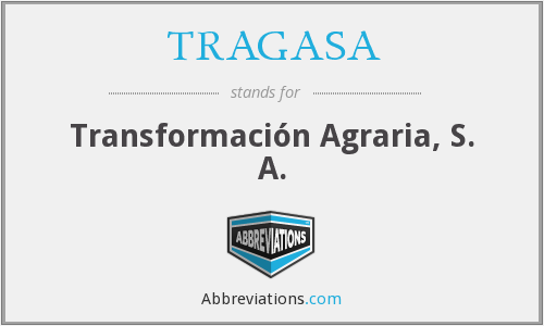 What does TRAGASA stand for?