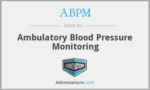 ABPM - Ambulatory Blood Pressure Monitoring