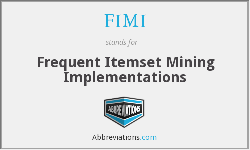 FIMI - Frequent Itemset Mining Implementations