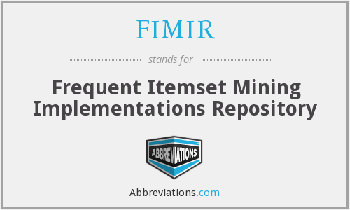 FIMIR - Frequent Itemset Mining Implementations Repository