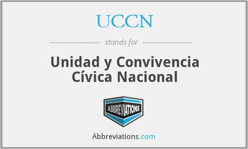 UCCN - Unidad y Convivencia Cívica Nacional