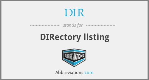 DIR - DIRectory listing