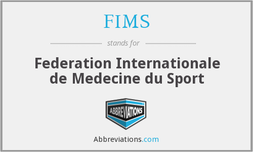 FIMS - Federation Internationale de Medecine du Sport