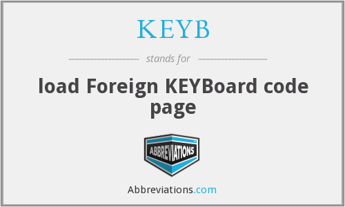 What does KEYB stand for?