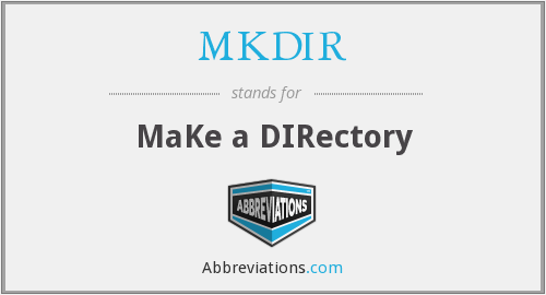 MKDIR - MaKe a DIRectory