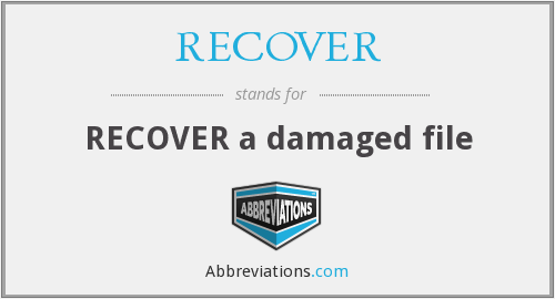 RECOVER - Recover a damaged file