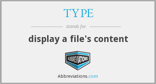 TYPE - display a file's content