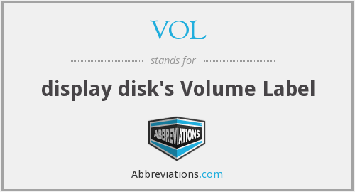 VOL - display disk's Volume Label