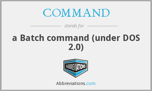 COMMAND - a Batch command (under DOS 2.0)