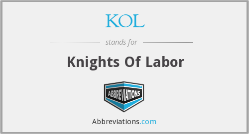 KOL - Knights Of Labor