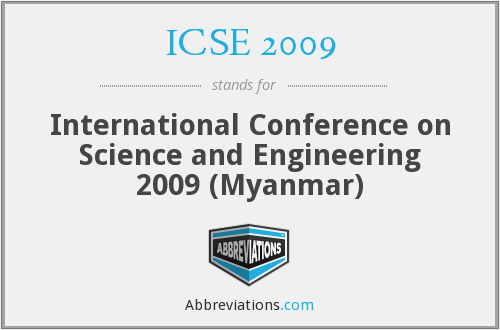 ICSE 2009 - International Conference on Science and Engineering 2009 (Myanmar)