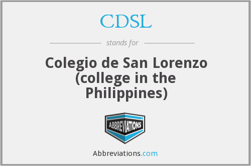 CDSL - Colegio de San Lorenzo (college in the Philippines)