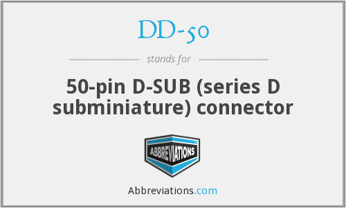 DD-50 - 50-pin D-SUB (series D subminiature) connector